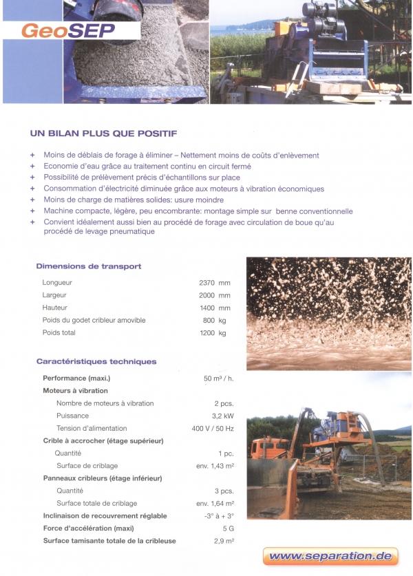 Le GeoSEP est une machine qui convient aussi bien au procédé de forage avec circulation de boue qu'au procédé de levage pneumatique.